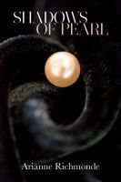 Buy 'Shadows of Pearl' by Arianne Richmonde in Kindle edition and paperback (http://www.amazon.com/dp/0615744257/?tag=bbeb-20) on Amazon now. Also available on Nook (http://www.barnesandnoble.com/w/shadows-of-pearl-arianne-richmonde/1115313760?ean=2940044541771) and iTunes (https://itunes.apple.com/us/book/shadows-of-pearl/id651421002?mt=11). #erotica #short #story