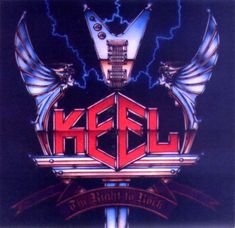 Keel - The Right To Rock album cover.