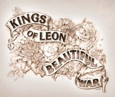 The Making of Kings of Leon – Beautiful War Cover Art