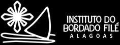 Instituto do Bordado Filé de Alagoas