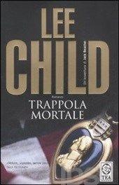 Lee Child Trappola Mortale