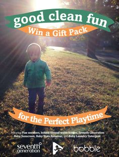 Win a gift pack from Seventh Generation, bobble and Plae and make playtime Good Clean Fun!