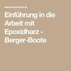 Einführung in die Arbeit mit Epoxidharz - Berger-Boote
