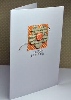 It's a dot-fest for your handmade birthday card!  Match the colors of dotted background square to the dotted button.  The flower is stamped with newsprint stamp, and everything is tied together with the twine bow.  Happy Birthday!