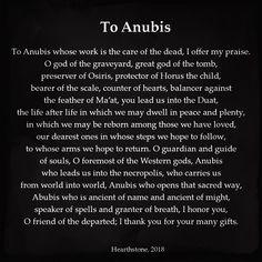 Prayer to Anubis, Egyptian god of the underworld, protector of the dead. Egyptian Anubis, Egyptian Art, Anubis Symbol, Anubis Tattoo, Spiritual Prayers, Spiritual Wisdom, World Mythology, Egyptian Tattoo, Egyptian Mythology