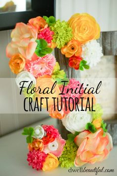 Floral Initial Craft Tutorial - Make this easy and beautiful decor piece in minutes! | Dwell Beautiful