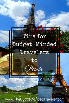 Discover tips for the Budget-Minded Traveler to Paris, from getting there and around to what to do and see.