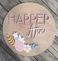 Wood Name Sign Round Custom Cutout Handcut Floral Design 2 Personalized - Flowers Baby Girl Room - Playroom - Nursery Decor Cute Baby Names, Baby Girl Names, Pretty Names, Kid Names, Wood Name Sign, Name Signs, Push Presents, Tiny Star, July Birthstone
