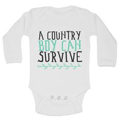 A Country Boy Can Survive Funny Backwood Hillbilly Kids Onesie
