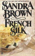 French Silk, a sexy well written book based in New Orleans.