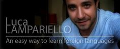 Luca Lampariello: An Easy Way to Learn Foreign Languages: Part One