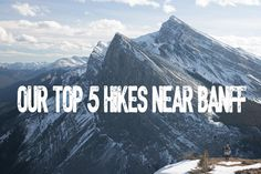 """""""What are the best hikes near Banff?"""" is the question I probably get asked the most, from friends who are visiting or just people who visit my Instagram account. I usually tell people it's too hard to choose the """"best"""" hike as everyone differs"""