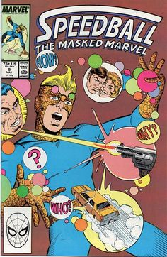 Speedball # 9 by Steve Ditko & Bruce Patterson Marvel Heroes, Marvel Comics, Comic Book Covers, Comic Books, New Warriors, Comic Book Collection, Steve Ditko, Human Torch, Classic Comics