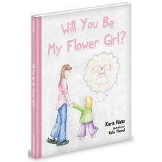 Will You Be My Flower Girl?, Haas, Kara: Children's Books : Walmart.com