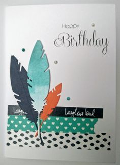Happy Birthday card with feathers and washi tape