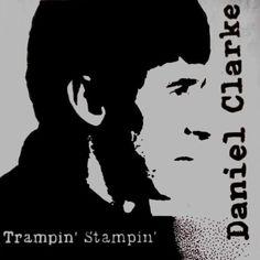 Trampin' Stampin' by Daniel Clarke – April's Music Reviews