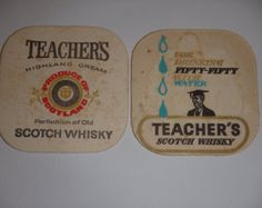 """Vintage Teacher's Scotch Whisky drink coasters. Used, stained. """"For drinking fifty fifty with water"""". Double sided."""