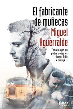 El fabricante de muñecas - Miguel Aguerralde #Thriller