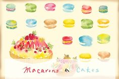 watercolor macarons and cakes by sallysantos on @creativemarket