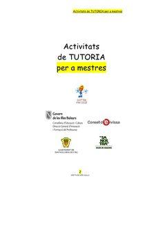 Activitats de tutoria per a mestres pdf Projects To Try, Teacher, Education, Motivation, School, School Ideas, Teaching Resources, Blue Prints, Educational Activities
