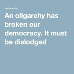 An oligarchy has broken our democracy. It must be dislodged. The concept of a 'Deep State' has been around for a while, but rarely to describe the United States. The term, used in Kemalist Turkey by the political class, referred to an informal grouping of oligarchs, senior military and intelligence operatives and organized crime, who ran the state along anti-democratic lines regardless of who was formally in power.