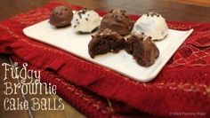 Fudgy Brownie Cake Balls recipe | Meal Planning Magic | #12wksxmastreats