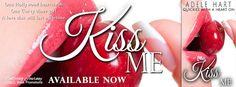 Ogitchida Kwe's Book Blog : Kiss Me Release Blitz!