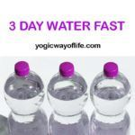 A three-day water fast can be taken up by those who are well versed with the one-day fast. A three day fast is little more intense than a 24-Hour fast. It is good to haveprior experience with the shorter one-day water fasts. This experience will give one the confidence to take up the longer