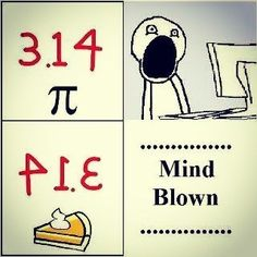 pie = 3.14 = WHAT?!