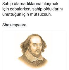 Sahip olmadıklarına ulaşmak icin çabalarken sahip olduklarını unuttuğun için mutsuzsun... Poem Quotes, Wise Quotes, Poems, Inspirational Quotes, Equity Vs Equality, Philosophical Quotes, Lets Do It, Stephen Hawking, William Shakespeare
