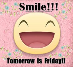 * Smile Tomorrow Is Friday good morning thursday thursday quotes tomorrows friday good morning quotes happy thursday thursday quote good morning thursday happy thursday quote funny thursday quotes tomorrows friday quotes Funny Thursday Quotes, Friday Funny Images, Friday Quotes Humor, Tgif Funny, Thursday Humor, Funny Good Morning Quotes, Morning Humor, Hello Thursday, Morning Sayings