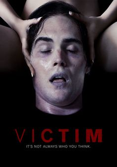 Victim  A young man is kidnapped and subjected to unspeakable mental and physical torture at the hands of a mysterious doctor and his silent, brutal sidekick. But what has he done to warrant such treatment, and what is the doctor's ultimate plan for him?