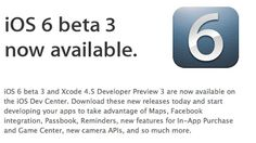Apple let developers know over the last 24 hours that iOS 6 beta 3 is ready for download, and gave them access to the full release notes and changes