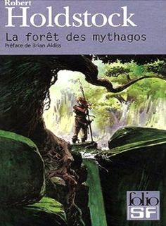Robert Holdstock: Mythago wood | french cover | #book #cover #robertholdstock #wood #bookcover #mythago