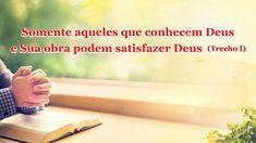 """Palavra de Deus """"Somente aqueles que conhecem Deus e Sua obra podem sati... Who Knows, Jesus Is Coming, Mother Mary, Knowing God, Daily Devotional, Faith In God, Word Of God, Reading, Youtube"""