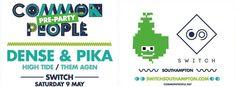 SOTONIGHT | Common People pres. Dense & Pika @ Switch Southampton - 2015 Pre-Party - http://www.sotonight.net/event-tickets/common-people-pres-dense-pika-switch-southampton-2015-pre-party/  More info & tickets soon.