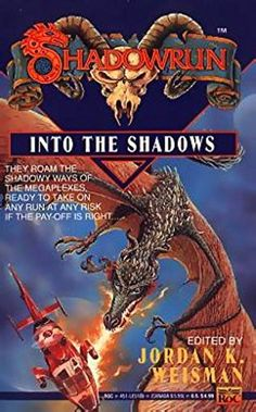 Shadowrun: Into the Shadows: An Anthology by Jordan K. We...