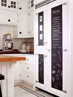 Leave a Message. Chalkboard paint turns any surface -- such as this refrigerator's insert panels -- into communication central. It's also handy for menus and shopping lists.