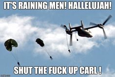 Image tagged in marines parachuting Funny Army Memes, Army Jokes, Military Jokes, Army Humor, Funny Jokes, Hilarious, Memes Humor, Stupid Funny, The Funny