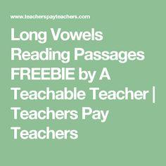 Long Vowels Reading Passages FREEBIE by A Teachable Teacher | Teachers Pay Teachers