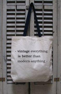 Vintage Quotes, Vintage Soul, Vintage Theme, Vintage Inspired, Retro Vintage, Antique Quotes, Vintage Outfits, Vintage Fashion, Tote Organization