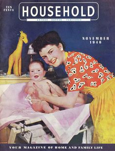 The charming November 1946 cover of Household magazine.love the old bathinettes!