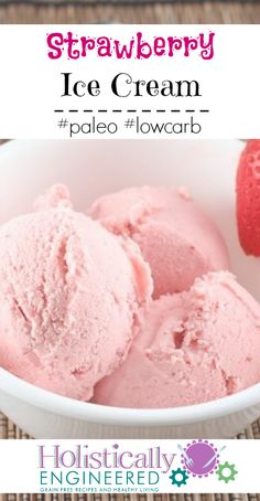 Strawberry Ice Cream #paleo #lowcarb