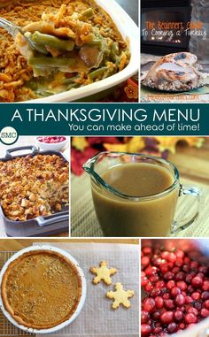 Love the idea of making my Thanksgiving menu ahead of time so I can spend the day with my family instead of being stuck in the kitchen! Click the image to see the make ahead recipes.