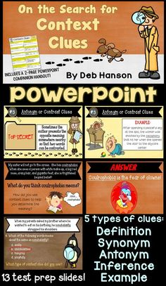 Context Clues PowerPoint- Context Clues PowerPoint- Introduce the five common types of context clues: definition, synonym, antonym, inference, and example. This PowerPoint includes several multiple choice slides to allow for reading test prep!