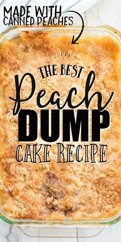 peach cobbler pound cake Peach Dump Cake- This old-fashioned peach dump cake is quick and easy dessert youll absolutely love. A dump cake is a cake made by dumping the ingredi Quick Easy Desserts, Just Desserts, Easy Fruit Desserts, Quick Dessert Recipes, Homemade Desserts, Health Desserts, Can Peaches Recipes, Peach Recipes Easy, Peach Cake Recipes
