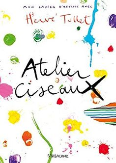 Atelier ciseaux Art History Major, Art Area, Petite Section, History Projects, Herve, Baby Art, Learn French, Book Activities, Art Education