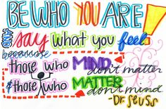 Be who you are... Dr. Seuss #readacross #neareads