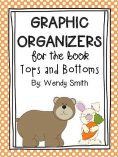 Here are 5 graphic organizers and one craft that you can use with your kiddos to dig deeper into the story, Tops and Bottoms!  The graphic organizers focus on comparing characters, making a reader's response, identifying the lesson learned, discovering story structure, and asking questions.