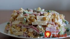 Stačí 1 konzerva kukurice, kúsok salámy, syr a pohostenie máte vybavené: Tri super rýchle a chutné šaláty, ktoré si zamilujete!